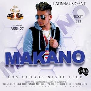 Makano: Live at Los Globos!