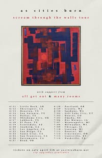 Scream Through The Walls Tour featuring As Cities Burn with support from Al