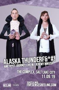ALASKA THUNDERFUCK - AMETHYST JOURNEY