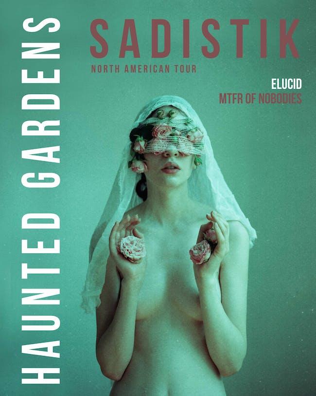 Sadistik/ Elucid/ MTFR / Mister / Rafael Vigilantics