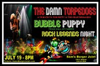 The Damn Torpedoes and Bubble Puppy
