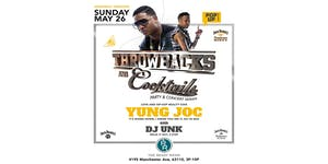 Throwbacks & Cocktails With Yung Joc & Dj Unk