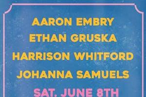 Aaron Embry / Ethan Gruska / Harrison Whitford / Johanna Samuels
