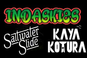 InDaSkies with Saltwater Slide and Kaya Kotura