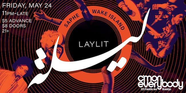 LayLit with Saphe and Wake Island