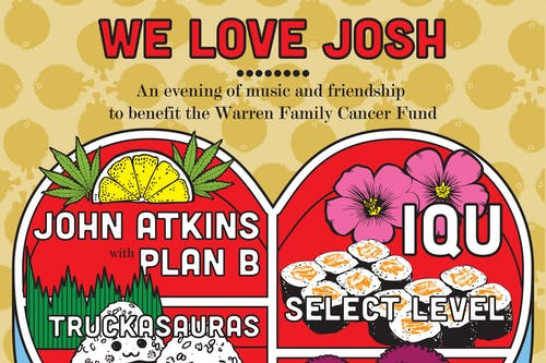 We Love Josh: An evening of music & friendship