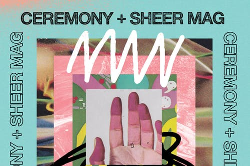 Ceremony / Sheer Mag