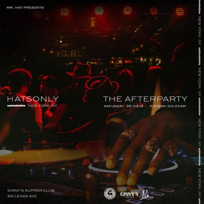 Mr. Hat Presents: Hatsonly NYC 'The After Party'