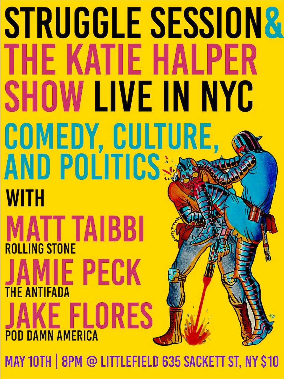 The Katie Halper Show and Struggle Session