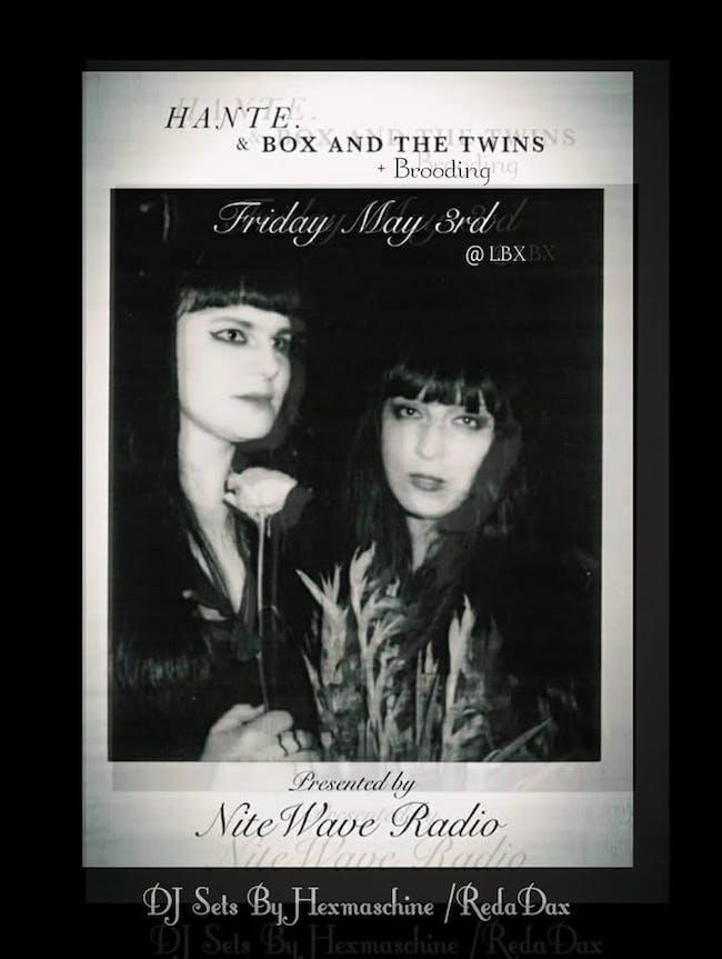Hante. // Box and the Twins // Brooding