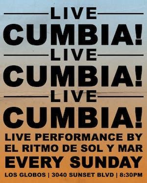 CUMBIA Live! CUMBIA Live! Pa Lante Live! present el Ritmo de Sol y Mar