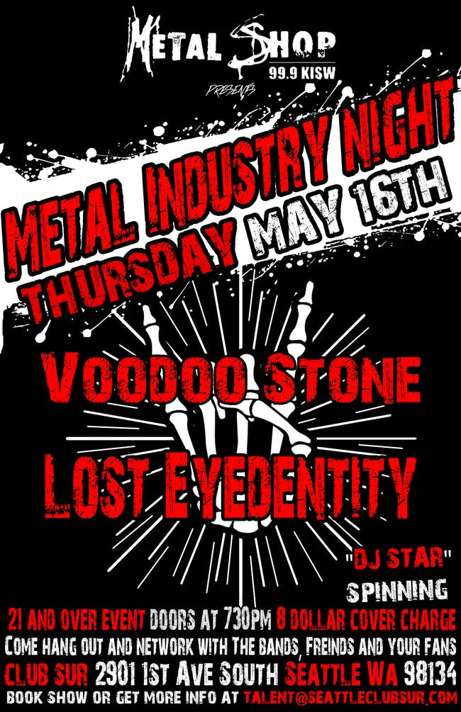 Metal Industry Night w/ Lost Eyedentity / Voodoo Stone /DJ Star