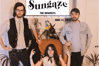 Sungaze, The Infamists, Spencer Wharton & The Static Creatures