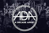 "A Decade Apart ""Premonitions Part 2 EP Release Show"""