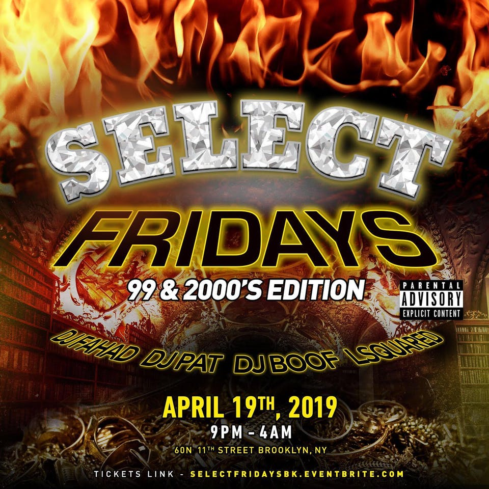 Select Fridays