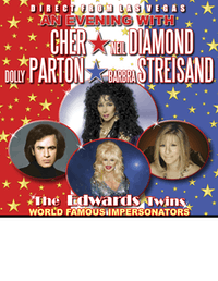 An Evening with Cher, Neil Diamond, Dolly Parton, Streisand & More