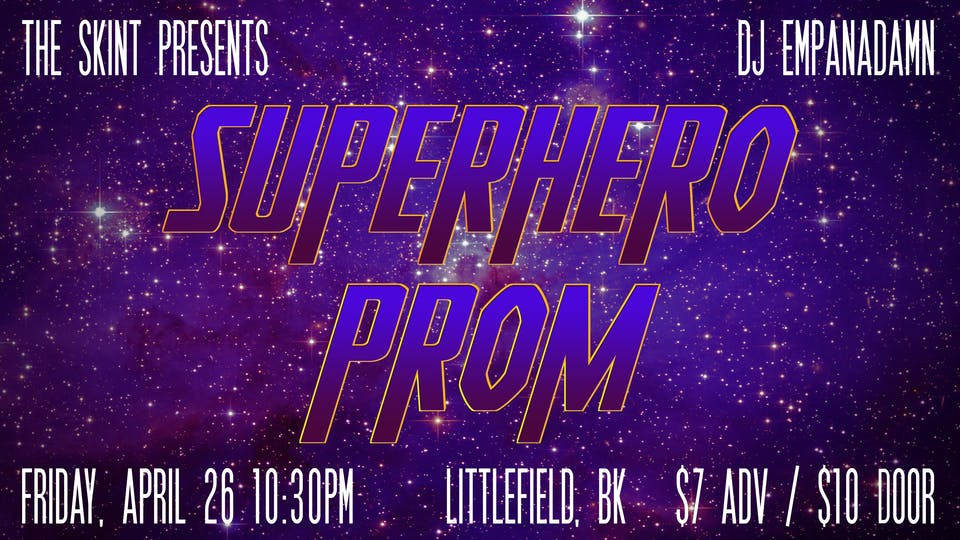 CANCELLED: the skint presents: Superhero Prom