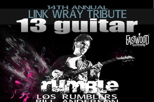 14th Annual Link Wray 13 Guitar Rumble