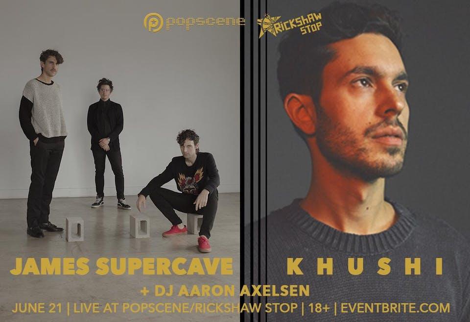 JAMES SUPERCAVE  and KHUSHI at Popscene!