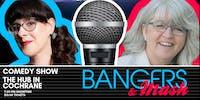"""Bangers & Mash"" Comedy Night at The Hub"