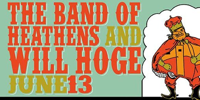 The Band of Heathens & Will Hoge