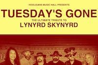 Tuesday's Gone- Ultimate Lynyrd Skynyrd Tribute