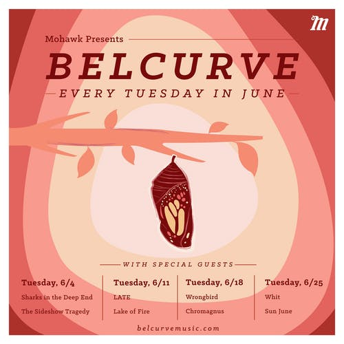 Belcurve with Whit, Sun June @ Mohawk (Indoor)