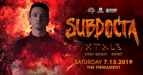 Subdocta w/ XTALS, Kirby Bright, and Peter Repeet Tamayo | 7.13.19