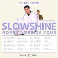 Golden Vessel: SLOWSHINE North American Tour