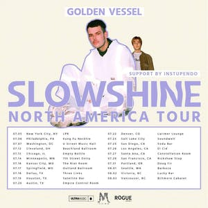 Golden Vessel: SLOWSHINE North American Tour