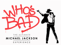 Who's Bad - The Ultimate Michael Jackson Experience