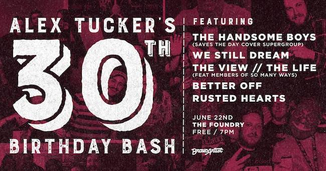 Alex Tucker's 30th Birthday Bash