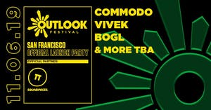Commodo, Vivek, Bogl - Official Outlook Launch - Soundpieces SF
