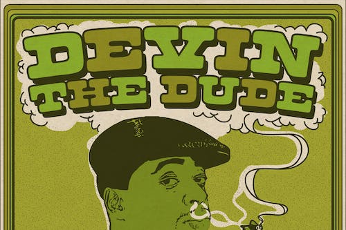 Devin the Dude with Magna Carda and Kydd Jones