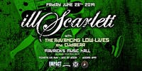 ILL SCARLETT  - 12 Year Anniversary Concert Party!