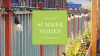 Summer Series w/ Bailey Run