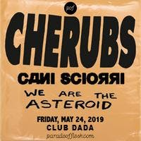Cherubs • WE Are The Asteroid • Cani sciorrì