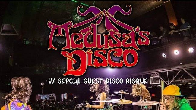 Medusa's Disco // Disco Risque