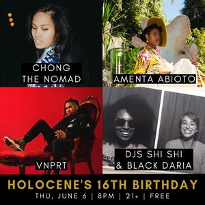 Holocene's 16th Birthday: License To Vibe