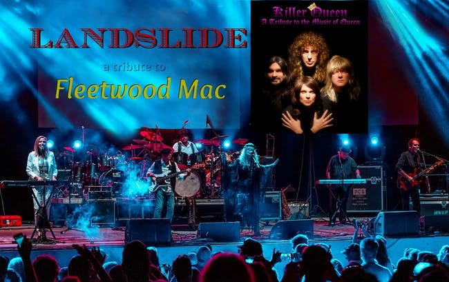 Killer Queen: ft. Freda Mercury (a tribute to Queen) & Landslide: a tribute to Fleetwood Mac