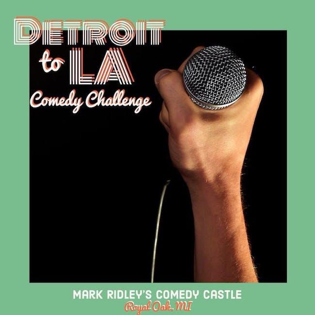 Detroit to LA Comedy Challenge - Special Event