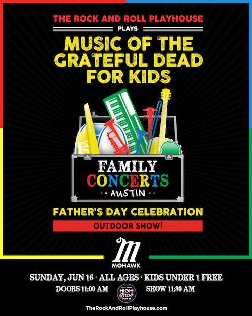 The Music of Grateful Dead for Kids @ Mohawk