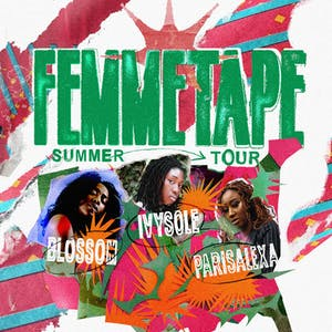 Ivy Sole, Blossom & Parisalexa - The Femmetape Summer Tour