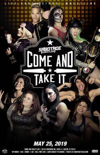 SABOTAGE WRESTLING: 'Come and Take It'