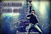 THUNDERSTRUCK AMERICA'S AC/DC TRIBUTE with Guest Bad Girlfriends