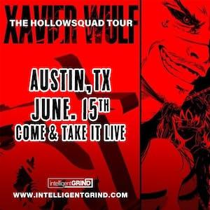 XAVIER WULF :'The Hollow Squad Tour' - Austin