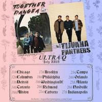 together Pangea & Tijuana Panthers, Ultra Q