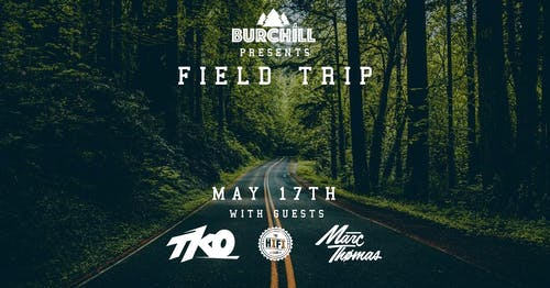 Field Trip - May Long Weekend