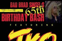 "TKO ""4Oth Anniversary"" w/ Custom/ Syztem 7 ""Come Celebrate Brad's 65th Bday"""