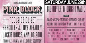 PINK BLOCK PARTY w/ Poolside + Hercules & Love Affair - Pride Saturday